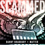 Scammed | Danny Bradbury