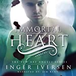 Immortal Heart: Few Are Angels, Book 0.5 | Inger Iversen