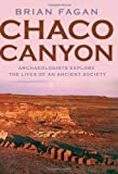 Chaco Canyon: Archaeologists Explore the Lives of an Ancient Society