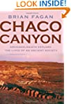 Chaco Canyon: Archaeologists Explore...