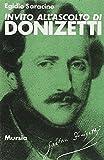 img - for Invito all'ascolto di Donizetti book / textbook / text book