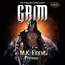 Grim: Tornians Book 1 Audiobook by M.K. Eidem Narrated by Commodore James, Laura Jennings
