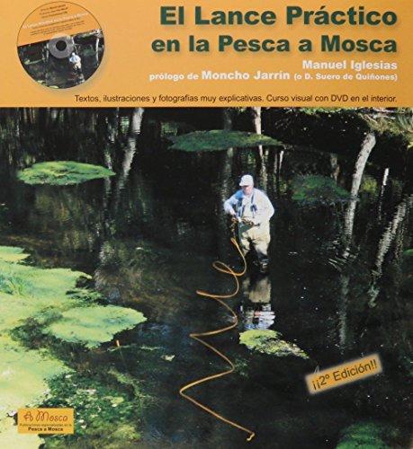 Lance practico en la pesca a mosca, el (+DVD)