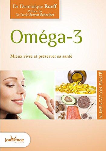 omega-3-bien-vivre-et-preserver-sa-sante-les-maxi-pratiques