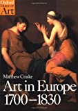 img - for Art in Europe 1700-1830 (Oxford History of Art) book / textbook / text book