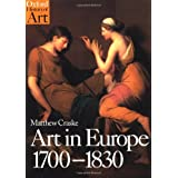 Art in Europe 1700-1830 (Oxford History of Art) ~ Matthew Craske
