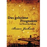 """Das geheime Programm zur Wunscherf�llungvon """"Brian Jackson"""""""