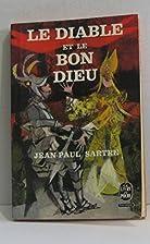 Le diable et le bon dieu by Jean-Paul Sartre
