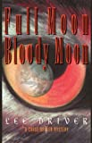Full Moon-Bloody Moon