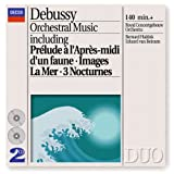 Debussy: Orchestral Music ~ Claude Debussy