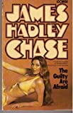The Guilty Are Afraid (0552096490) by JAMES HADLEY CHASE