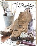 Zeitlos Shabby: Kreatives Wohnen, Dek...