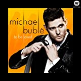 To Be Loved [VINYL] Michael Buble