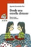 Desde una estrella distante (Sopa De Libros / Soup of Books) (Spanish Edition)
