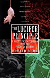 The Lucifer Principle: A Scientific Expedition into the Forces of History (0871136643) by Bloom, Howard