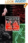 The Lucifer Principle: A Scientific E...