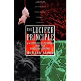 The Lucifer Principle: A Scientific Expedition into the Forces of Historypar Howard K. Bloom