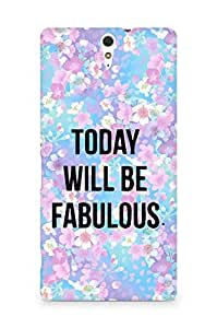 AMEZ today will be fabulous Back Cover For Sony Xperia C5