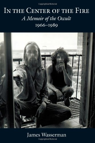 In the Center of the Fire: A Memoir of the Occult 1966-1989 (Center Of The Fire compare prices)