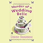 Murder of a Wedding Belle: A Scumble River Mystery | Denise Swanson