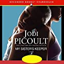 My Sister's Keeper Audiobook by Jodi Picoult Narrated by  uncredited