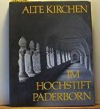 Alte Kirchen im Hochstift Paderborn (German Edition) (3870881178) by Bauer, Heinz