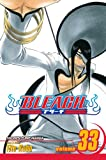 Bleach, Vol. 33: The Bad Joke (1421528118) by Kubo, Tite