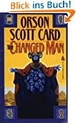 The Changed Man: Short Fiction of Orson Scott Card Vol 1 (Maps in a Mirror)