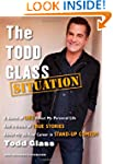 The Todd Glass Situation: A Bunch of...