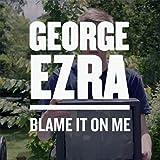 Blame It On Me von George Ezra  bei Amazon kaufen