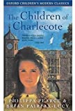 The Children of Charlecote (Oxford children's modern classics) (0192718673) by Fairfax-Lucy, Brian