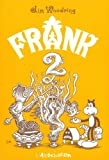 Frank, Tome 2 : (2844142168) by Jim Woodring