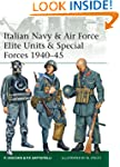 Italian Navy and Air Force Elite Unit...