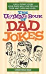 The Ultimate Book of Dad Jokes: 1,001...