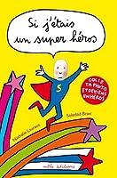 Si j'étais un super héros : Colle ta photo et deviens un super héros