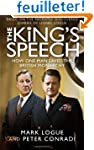 The King's Speech: How One Man Saved...