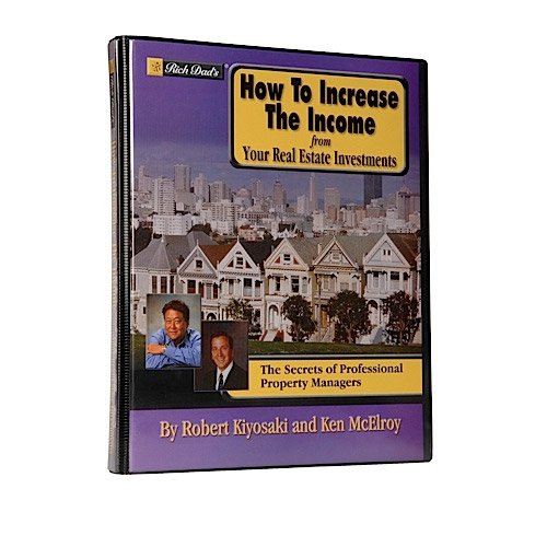 How to Increase the Income from Your Real Estate Investments: The Secrets of Professional Property Managers
