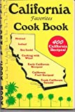 California Favorites Cook Book: 400 California Recipes (0914846078) by Fischer, Al