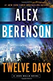 Twelve Days (A John Wells Novel)