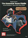 img - for Mel Bay Essential Texas Fiddle : Improvisation, Harmony and Style book / textbook / text book