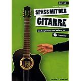 """Spa� mit der Gitarre - Liedbegleitung von Anfang an (inkl. Audio-CD)von """"Norbert Roschauer"""""""