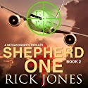 Shepherd One: Vatican Knights, Book 2 Audiobook by Rick Jones Narrated by Adam Jeffrey Hanin