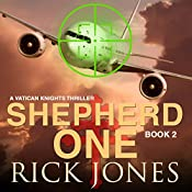 Shepherd One: Vatican Knights, Book 2 | Rick Jones