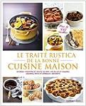Le Trait� Rustica de la Bonne Cuisine...