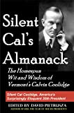 img - for Silent Cal's Almanack: The Homespun Wit and Wisdom of Vermont's Calvin Coolidge book / textbook / text book
