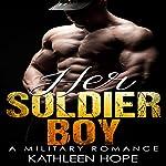 Her Soldier Boy | Kathleen Hope