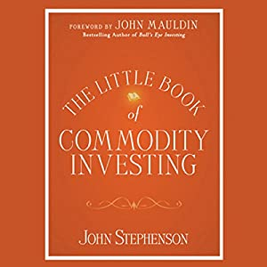 The Little Book of Commodity Investing Audiobook