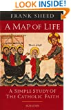 A Map of Life: A Simple Study of the Catholic Faith