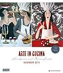 Arte in cucina, Kalender 2015