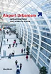 Airport Urbanism: Infrastructure and...